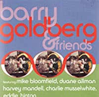 Barry Goldberg & Friends