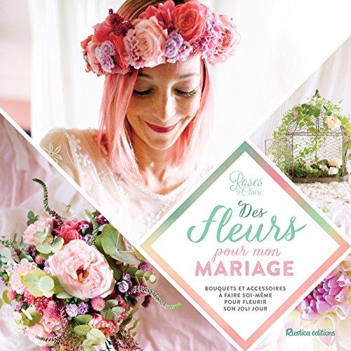 Des fleurs pour mon mariage (Esprit nature)