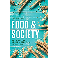 Food and Society: Principles and Paradoxes (English Edition)