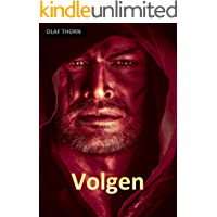 Volgen: The Making of a Legend (English Edition)