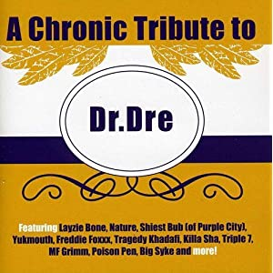 Chronic Tribute to Dr. Dre