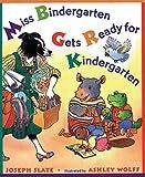 Miss Bindergarten Gets Ready for Kindergarten (Miss Bindergarten Books (Hardcover))