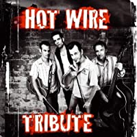 Tribute by HOT WIRE (2010-07-13)