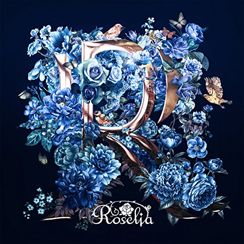 【Roselia/R】大人気ゲーム「バンドリ!」から待望の新曲発売☆奥ゆかしい歌詞を解釈してみた!の画像