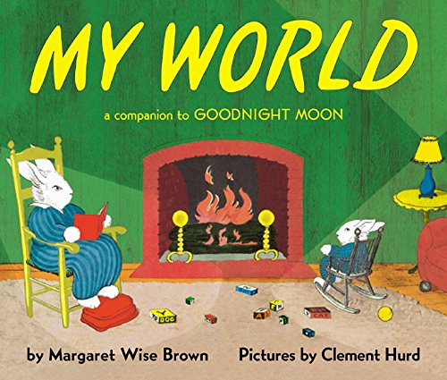 My World: A Companion to Goodnight Moonの詳細を見る