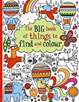 Big Book of Lots of Things to Find and Colour (Colouring Books)