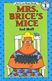 Mrs. Brice's Mice (I Can Read Level 1)