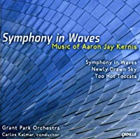 Kernis - Symphony in Waves by Aaron Jay Kernis (2008-08-12)