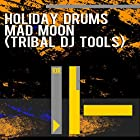 Mad Moon (Tribal DJ Tools)