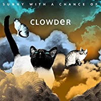 Sunny With A Chance Of Clowder