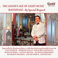 The Golden Age of Light Music: Mantovani - By Special Request by Cole Porter (2005-06-28)