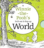 Winnie-the-Pooh's Pull-out and Pop-up World (Winnie the Pooh)