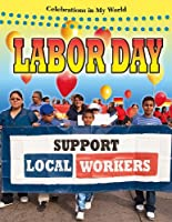 Labor Day (Celebrations in My World)