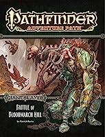 Giantslayer: Battle of Bloodmarch Hill (Pathfinder Adventure Path)