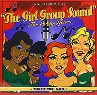 Vol. 6-Girl Group Sound