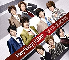 SUPER DELICATE♪Hey! Say! JUMP