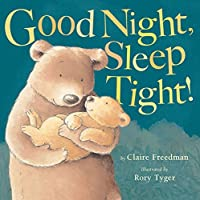 Goodnight, Sleep Tight by Claire Freedman(2013-09-01)