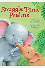 Snuggle Time Psalms (a Snuggle Time padded board book) Kindle Edition