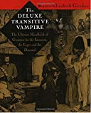 The Deluxe Transitive Vampire: A Handbook of Grammar for the Innocent, the Eager and the Doomed 画像