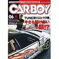 CAR BOY (カーボーイ) 2007年 06月号 [雑誌]