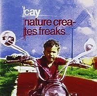 Nature Creates Freaks