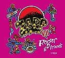 VII: Roger Friends