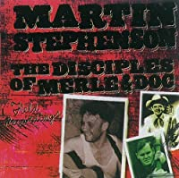 Disciples of Merle & Doc by Martin Stephenson