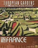 European Gardens: France [Blu-ray]