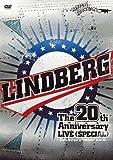 LINDBERG 20th Anniversary LIVE 《SPECIAL》 ~ドキドキすることやめられへんな(笑…