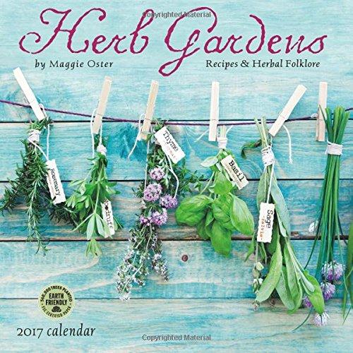 Herb Gardens 2017 Calendar: Recipes & Herbal Folklore