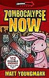 Zombocalypse Now (Chooseomatic Books) (English Edition)