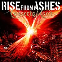 Rise from Ashes by Concerto Moon (2008-07-23)