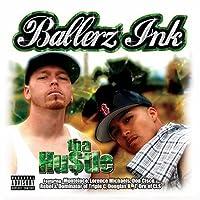 Hustle by Ballerz Ink
