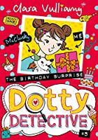 The Birthday Surprise (Dotty Detective)