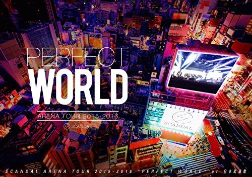 SCANDAL ARENA TOUR 2015-2016 「PERFECT WORLD」 [Blu-ray]