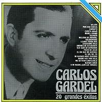 20 Grandes Exitos by Carlos Gardel (2008-01-01)