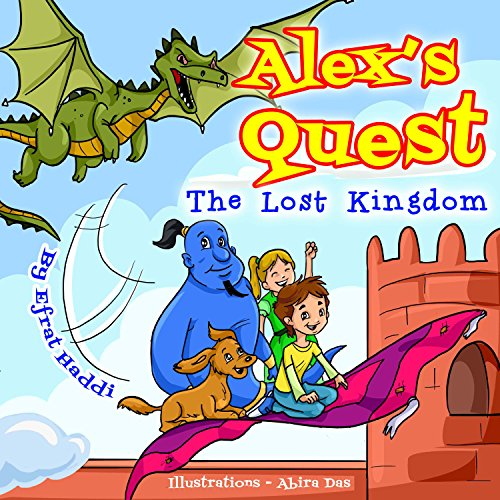 Download Alex's Quest - The Lost Kingdom (English Edition) B00WGTAD5A