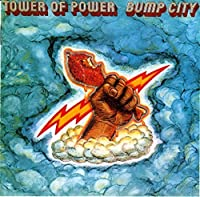 Bump City by TOWER OF POWER (2015-05-13)