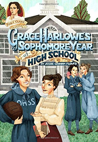 Grace Harlowe's Sophomore Year...