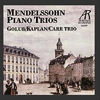 Mendelssohn: Trio No. 1 in D Minor, Trio No. 2 in C Minor