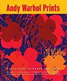 Andy Warhol Prints: A Catalogue Raisonne 1962-1987