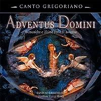 Adventus Domini by Canto Gregoriani