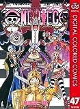 ONE PIECE カラー版 47 (ジャンプコミックスDIGITAL)