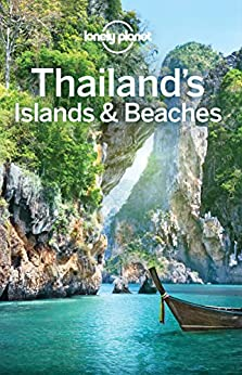 Lonely Planet Thailand's Islands & Beaches (Travel Guide) by [Planet, Lonely, Harper, Damian, Bewer, Tim, Bush, Austin, Eimer, David, Symington, Andy]
