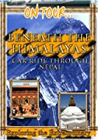 On Tour... Beneath the Himala [DVD] [Import]