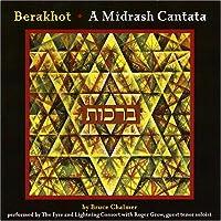 Berakhot: Midrash Cantata