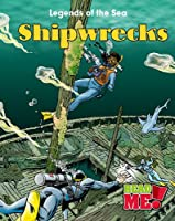 Shipwrecks (Legends of the Sea: Read Me!, Level M)
