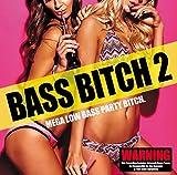 「BASS BITCH 2」 - Best Reviews Guide