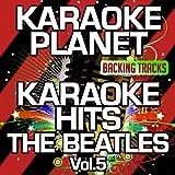 Karaoke Hits The Beatles, Vol. 5 (Karaoke Version)