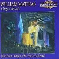 Mathias Organ Music by WILLIAM MATHIAS (2000-06-26)